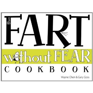 Fart Without Fear Cookbook