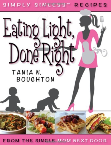 Eating Light Done Right Cookbook