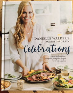 Review: Celebrations (A Year of Gluten-Free, Dairy-Free, and Paleo Recipes for Every Occasion) by Danielle Walker