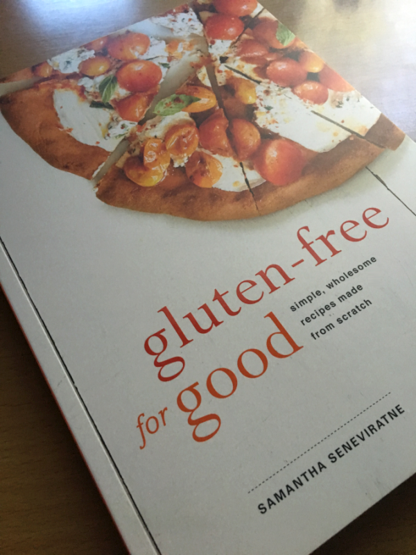 Gluten Free for Good by Samantha Seneviratne