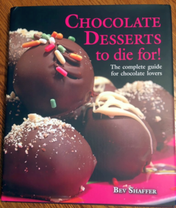 Chocolate Desserts to Die For: Beautiful Cookbook with Mouthwatering Recipes and Pictures