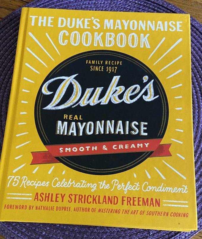 The Duke's Mayonnaise Cookbook